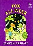 Fox All Week (Red Fox Beginners) (0099972409) by Marshall, Edward