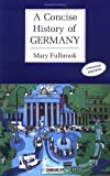 Concise History of Germany (0521368367) by Fulbrook, Mary