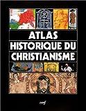 Atlas historique du christianisme par Juan-Maria Laboa