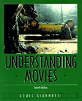 Understanding Movies by Giannetti