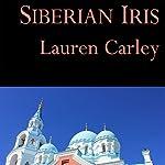 Siberian Iris   Lauren Carley