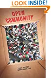 Open Community: A little book of big ideas for associations navigating the social web.