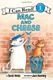 Mac and Cheese (I Can Read Book 1) (006117081X) by Weeks, Sarah