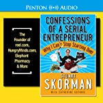 Confessions of a Serial Entrepreneur | Stuart Skorman