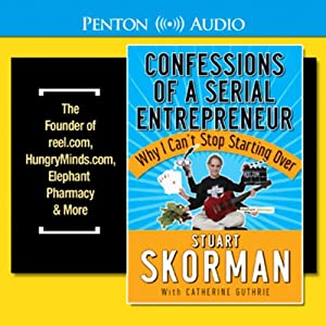 Confessions of a Serial Entrepreneur Audiobook