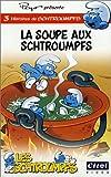 echange, troc La Soupe aux Schtroumpfs [VHS]