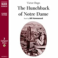 Hunchback of Notre Dame (Naxos Classic Fiction)