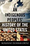 An Indigenous Peoples' History of the…