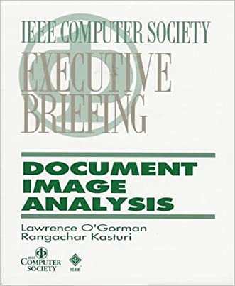 Document Image Analysis: An Executive Briefing (Ieee Computer Society Executive Briefing)