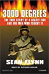 3000 Degrees: The True Story of a Dea...