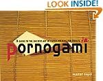 Pornogami: A Guide to the Ancient Art...