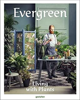 Book Cover: Evergreen: Living with Plants