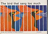 img - for The Bird That Sang Too Much book / textbook / text book
