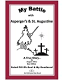 My Battle with Asperger's & St. Augustine