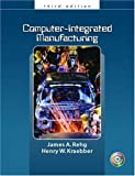 img - for Computer Integrated Manufacturing (3rd Edition) book / textbook / text book