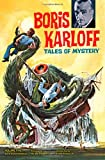 Boris Karloff Tales of Mystery Archives Volume 5