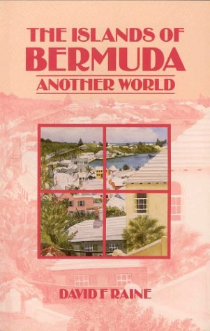 The Islands of Bermuda: Another World (Caribbean Guides Series)