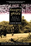Image of Hungry Ghosts: Mao's Secret Famine (Holt Paperback)