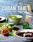 img - for The Cuban Table: A Celebration of Food, Flavors, and History book / textbook / text book