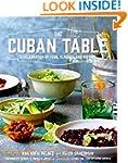 The Cuban Table: A Celebration of Foo...