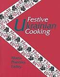 Festive Ukrainian Cooking