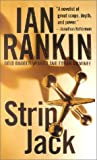 Strip Jack (St. Martin's Minotaur Mysteries) (0312965141) by Rankin, Ian; Ian Rankin (Author)