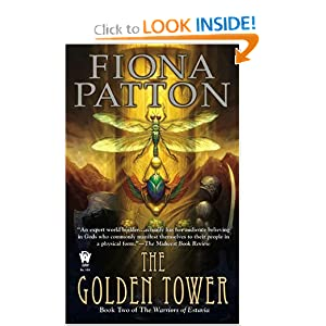 The Golden Tower: Book Two of The Warriors of Estavia by Fiona Patton