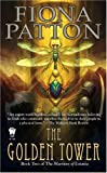 The Golden Tower (0756405777) by Patton, Fiona