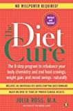 The Diet Cure: The 8-Step Program to Rebalance Your Body Chemistry and End Food Cravings, Weigh t Gain, and Mood Swings--Naturally