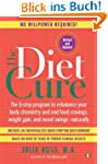 The Diet Cure: The 8-Step Program to...