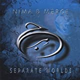 Separate Worlds by Nima & Merge (2005-06-15)
