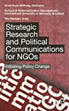 The Accenture Foundation Strategic Research and Political Communication for NGOs: Initiating Policy Change