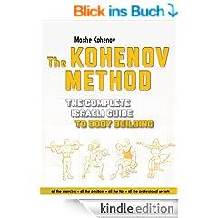 Bodybuilding: The Kohenov Method (Weight Lifting) (English Edition)