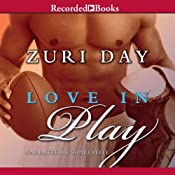 Love in Play | [Zuri Day]