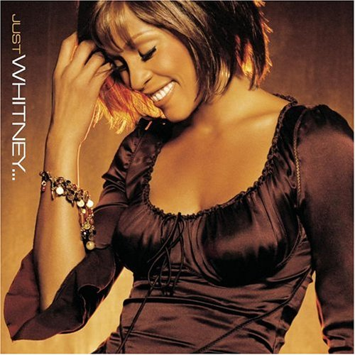 Whitney Houston - Just Whitney� - Lyrics2You