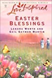 img - for Easter Blessings: The Butterfly Garden/The Lily Field (Steeple Hill Easter 2-in-1) (Love Inspired #202) book / textbook / text book