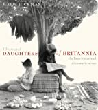 Illustrated Daughters of Britannia (0007122217) by Hickman, Katie