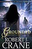 Grounded (Out of the Box Book 4) (English Edition)
