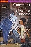 """Afficher """"Comment je suis devenu un fantôme n° 2 Le Chant des sirènes"""""""