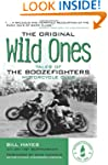 The Original Wild Ones: Tales of the...