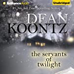 The Servants of Twilight | Dean Koontz