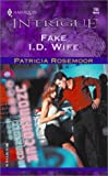 Fake I.D. Wife  (Club Undercover)