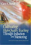 Cultivating high-quality teaching through induction and mentoring /