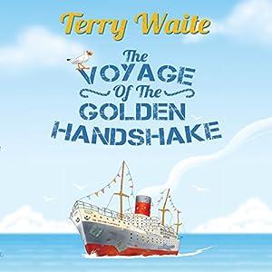 The Voyage of the Golden Handshake Audiobook