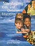 img - for Storytelling, Kids, and Christian Education (Firelight) book / textbook / text book