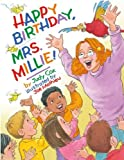 img - for Happy Birthday, Mrs. Millie! book / textbook / text book