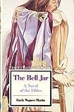 The Bell Jar : a Novel of the Fifties: Twayne's Masterwork Studies, No 98