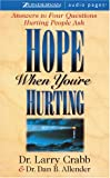 Hope When You're Hurting: Answers to Four Questions Hurting People Ask (0310260574) by Allender, Dr Dan B.
