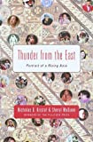 Thunder from the East: Portrait of a Rising Asia (0375403256) by Nicholas D. Kristof