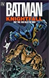 Batman: Knightfall, Part Two: Who Rules the Night